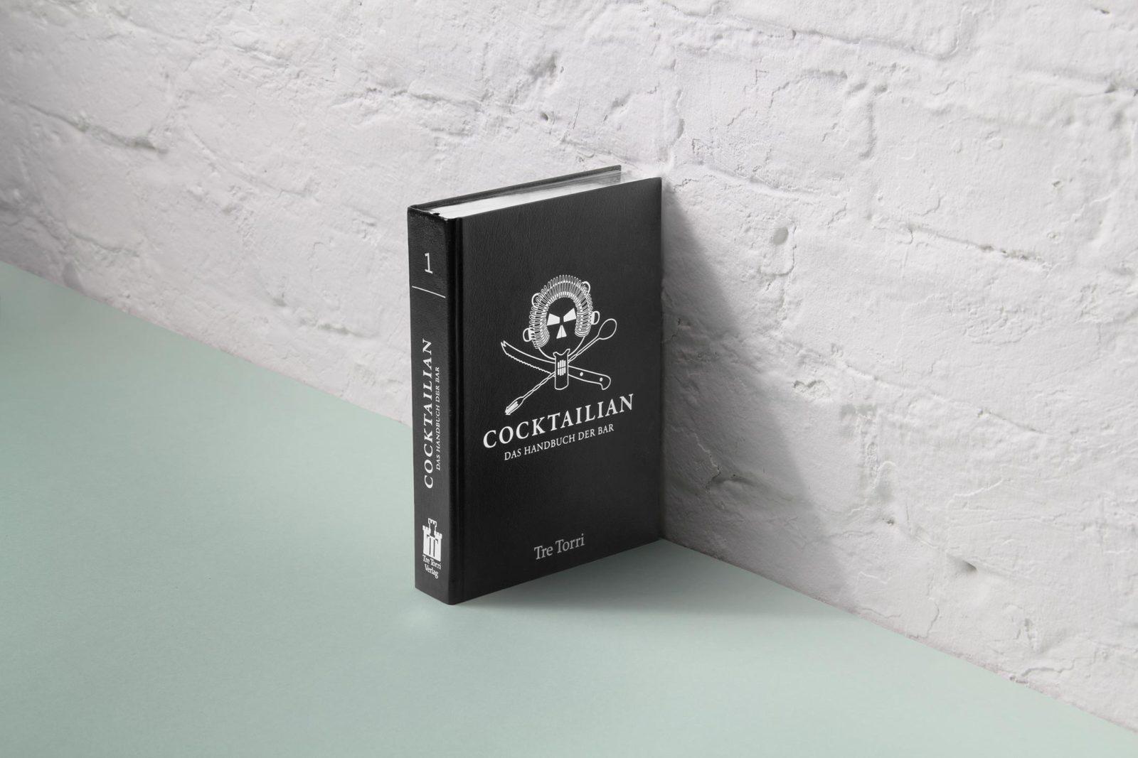 Editienne Grafikdesign - Kommunikationsdesign Berlin- Buchgestaltung Cocktailian 1 Das Handbuch der Bar Cover