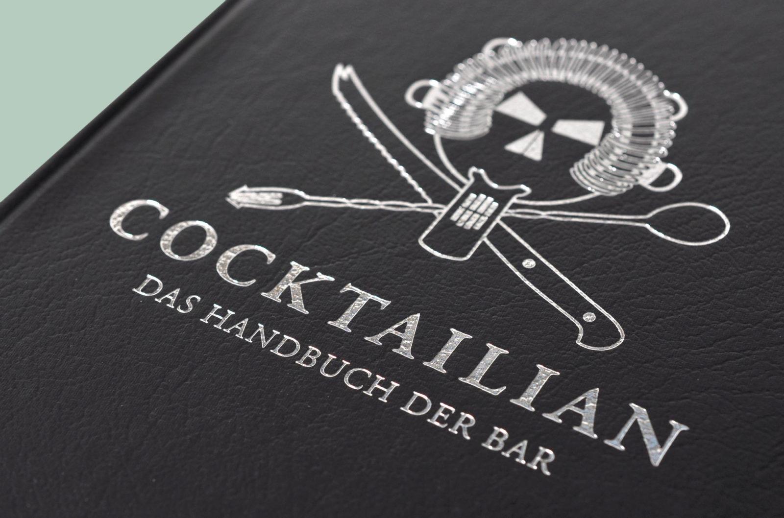 Editienne Grafikdesign - Kommunikationsdesign Berlin- Buchgestaltung Cocktailian 1 Das Handbuch der Bar 21.2